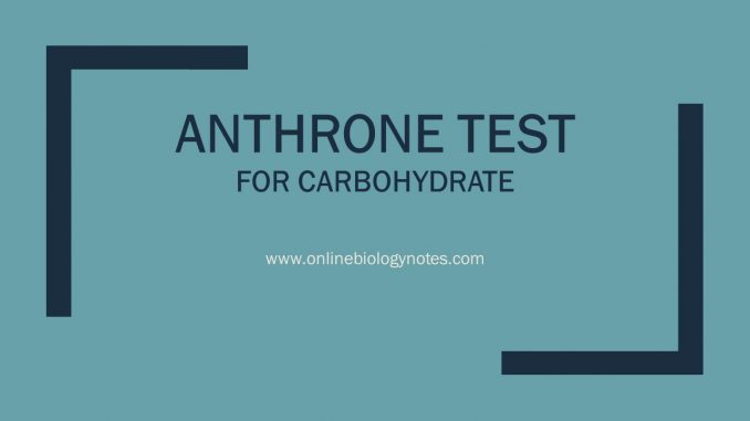 Anthrone Test: Objective, Principle, Reagents, Procedure and